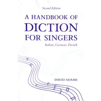 A Handbook of Diction for Singers Second Edition