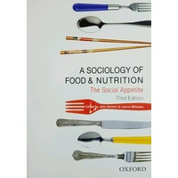 A Sociology of Food and Nutrition