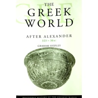 The Greek World After Alexander 323--30 BC