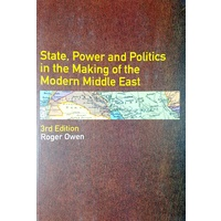 State, Power and Politics in the Making of the Modern Middle East 3e