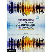 Managing Employee Performance & Reward Second Edition