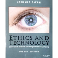 Ethics and Technology Fourth Edition