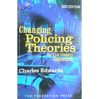 Changing Policing Theories for 21st Century Societies