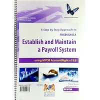Establish and Maintain a Payroll System using MYOB AccountRight v19.8