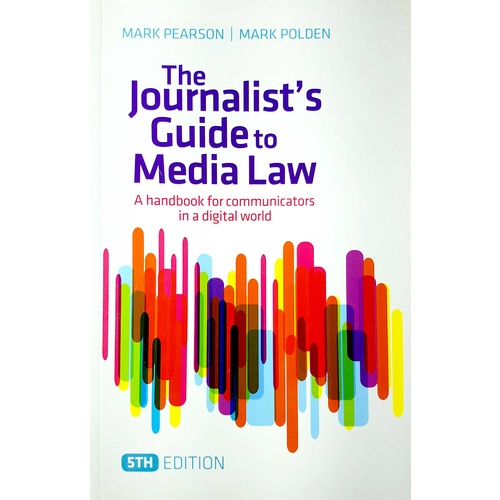 The Journalist's Guide to Media Law 5e